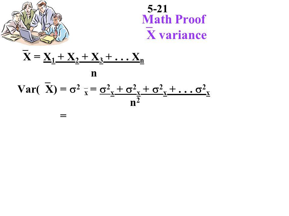 5-21 Math Proof X variance X = X 1 + X 2 + X 3 +...