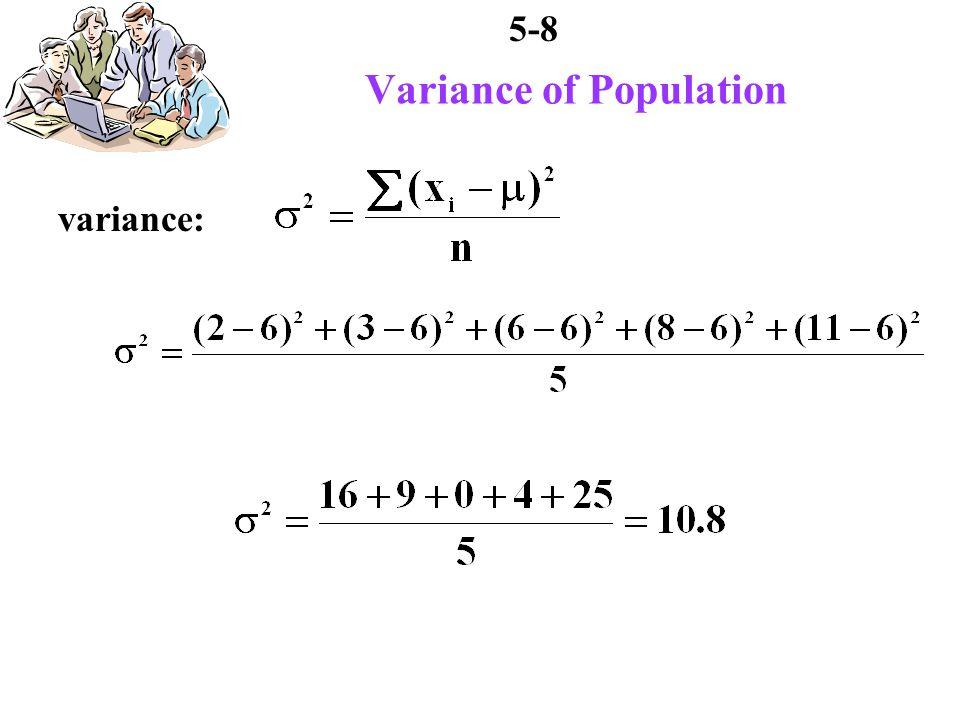 5-8 Variance of Population variance:
