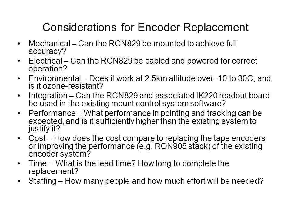 Considerations for Encoder Replacement Mechanical – Can the RCN829 be mounted to achieve full accuracy.