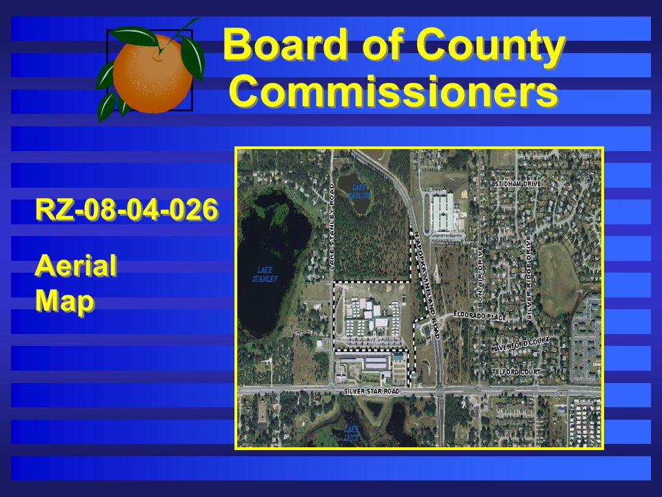 Board of County Commissioners HistoryHistory 2/19/08 - BCC denies original request (72-acre site) 4/2/08 - OCPS Neighborhood Meeting on Revised Site Plan containing 24.95 acres 4/23/08 - DRC review Revised Plan containing 24.95 acres.