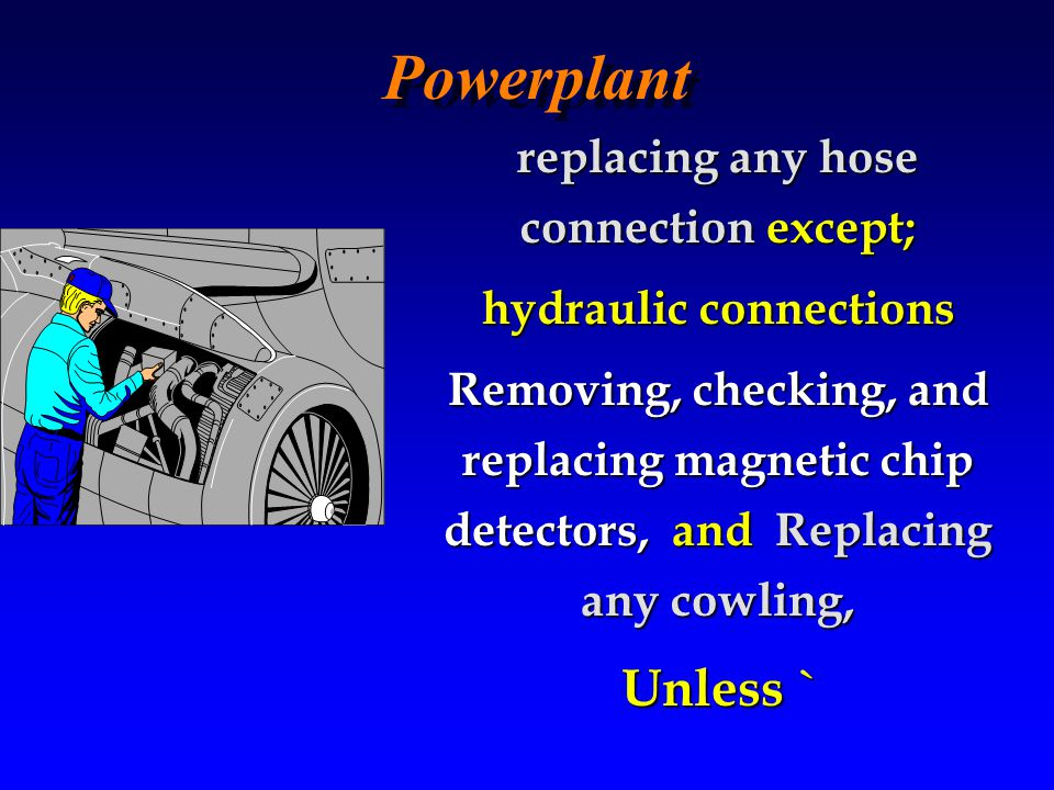 32 Downloaded from www.avhf.com Lets take a look at what types of preventive maintenance you are authorized to perform!