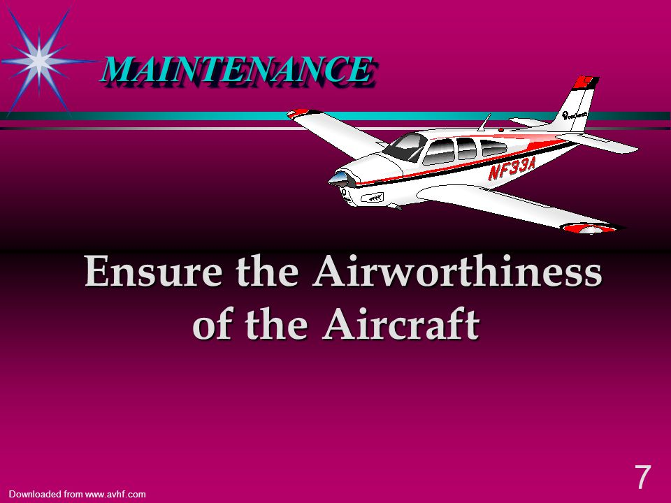 27 Downloaded from www.avhf.com FAR 43.7 Persons Authorized to Approve for Return to Service Paragraph (f) states a person holding at least a private pilot certificate may approve an aircraft for return to service after performing preventive maintenance Paragraph (f) states a person holding at least a private pilot certificate may approve an aircraft for return to service after performing preventive maintenance