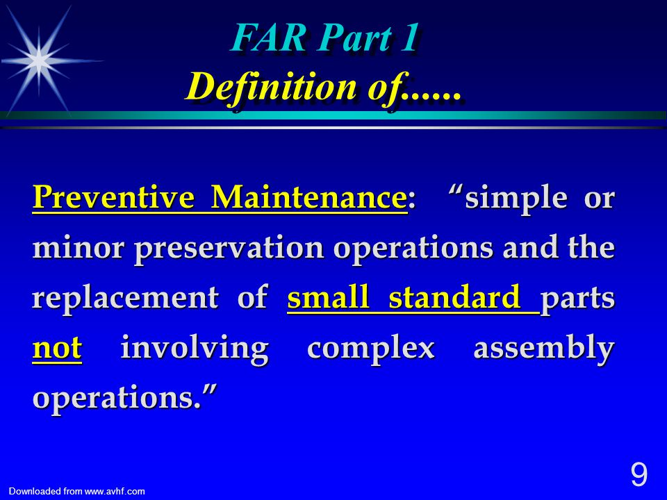 8 Downloaded from www.avhf.com FEDERAL AVIATION REGULATIONS (FARs) FAR Part 1: Definitions and Abbreviations FAR Part 1: Definitions and Abbreviations