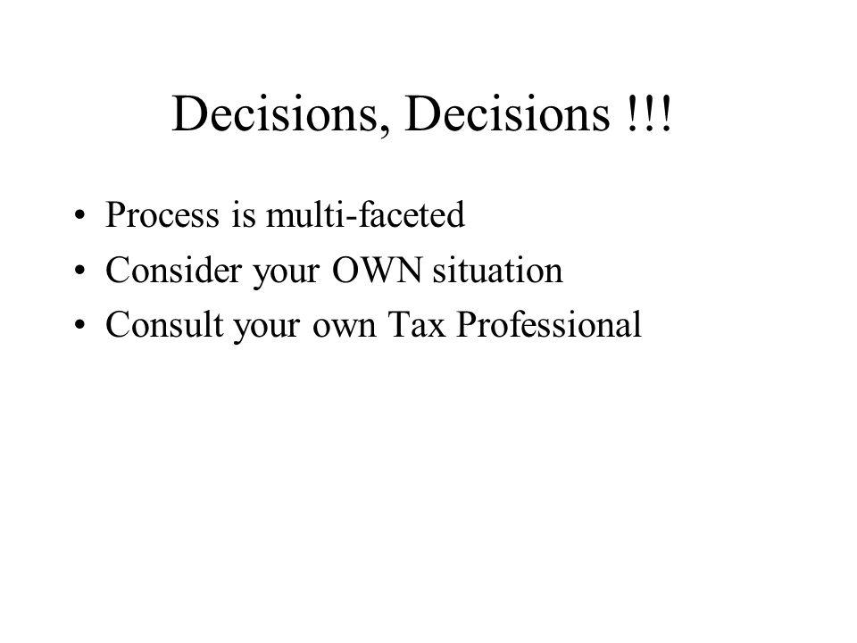 Decisions, Decisions !!.