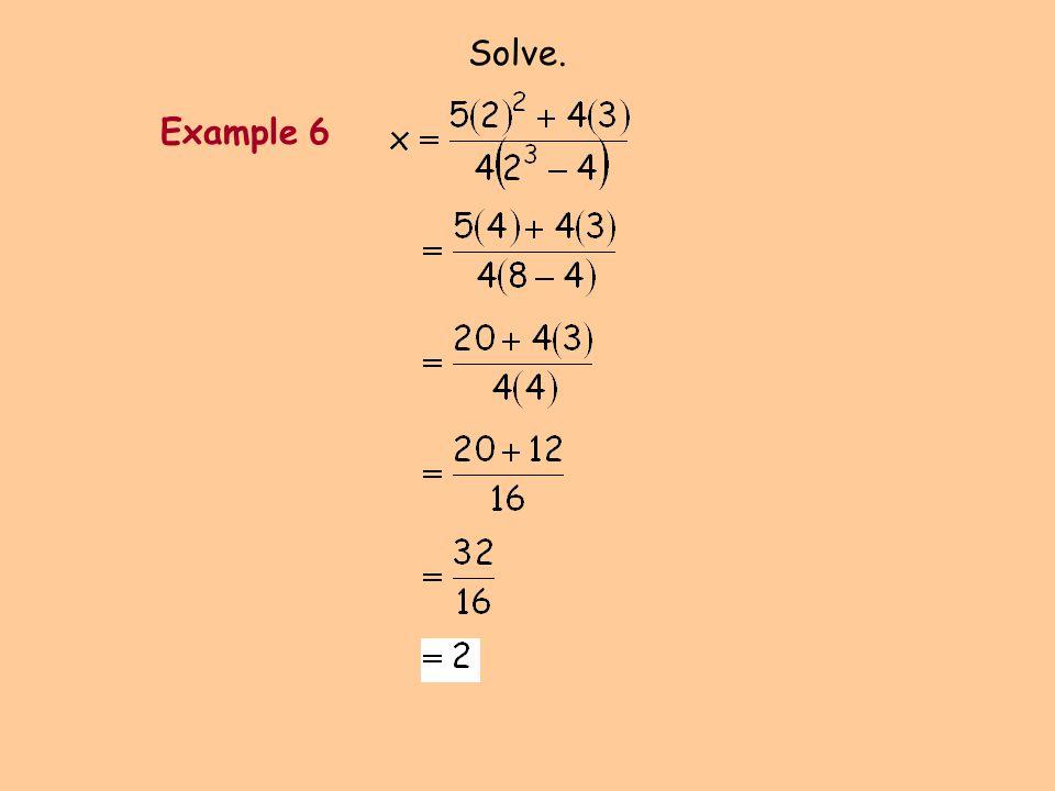 Solve. Example 6