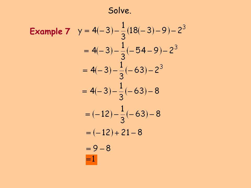 Solve. Example 7