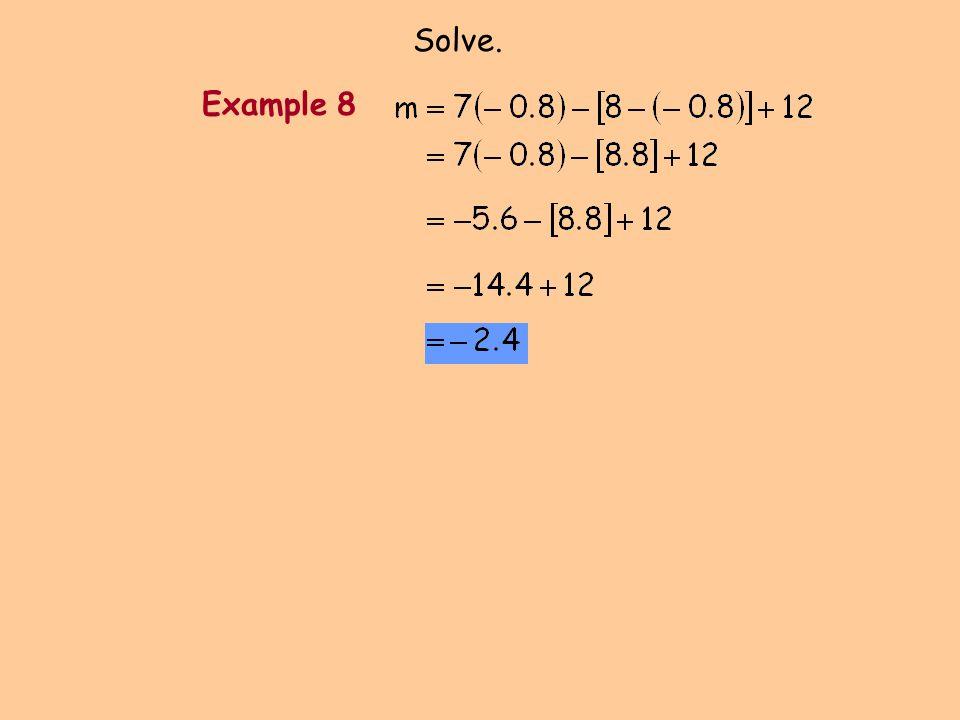 Solve. Example 8
