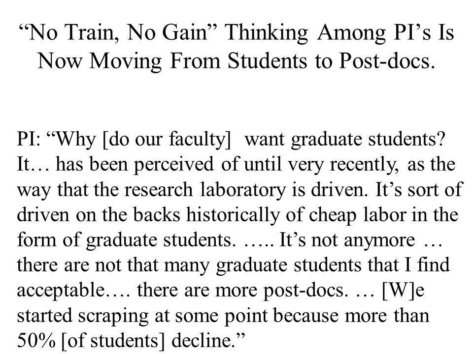 PI: Why [do our faculty] want graduate students.