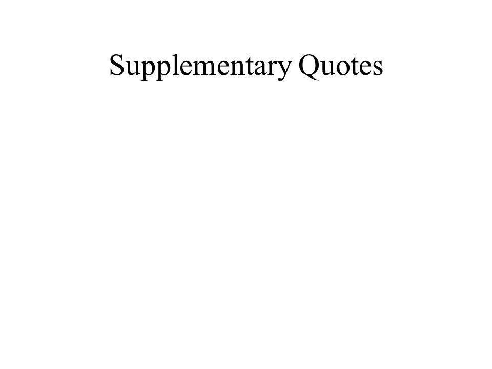 Supplementary Quotes