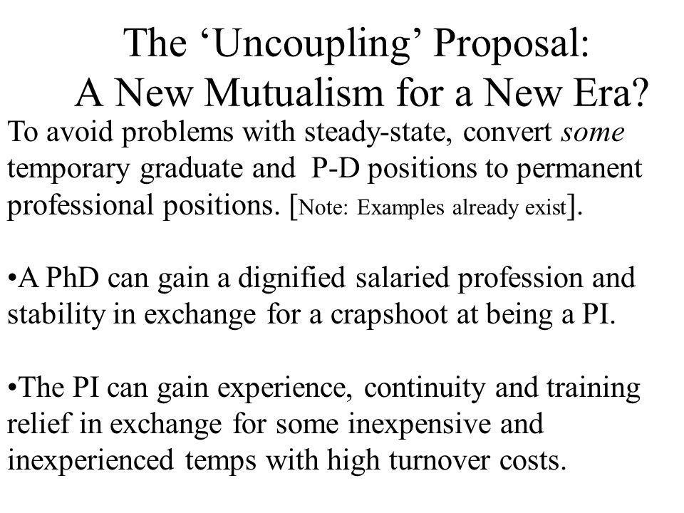 The Uncoupling Proposal: A New Mutualism for a New Era.