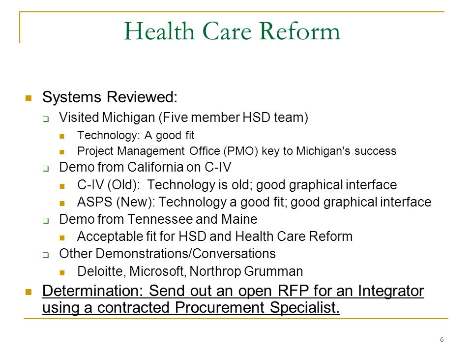 17 Going Forward Actions : Project Management Office (PMO) RFP Responses due 7/23/10 Deliver to the Federal Partners an updated Planning-APDU Delivered on 7/7/10 Procurement Specialist Contract In HSD review Re-submit to PCC a Change Cert at the Planning Phase July 2010 Issue open RFP for Replacement System including Integration