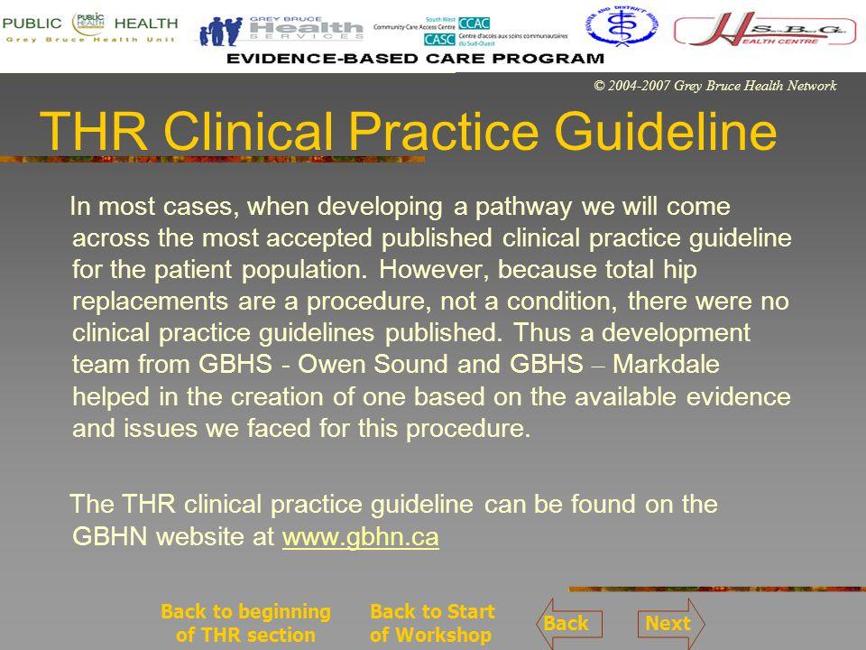 © 2004-2007 Grey Bruce Health Network THR Quiz - Answers 1.