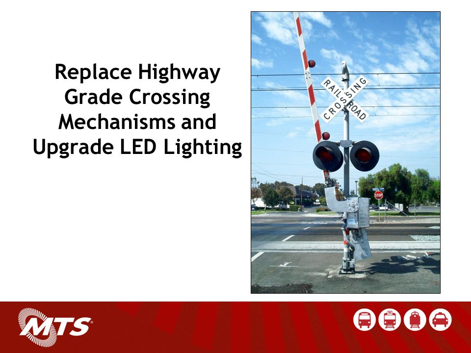 Replace Highway Grade Crossing Mechanisms and Upgrade LED Lighting