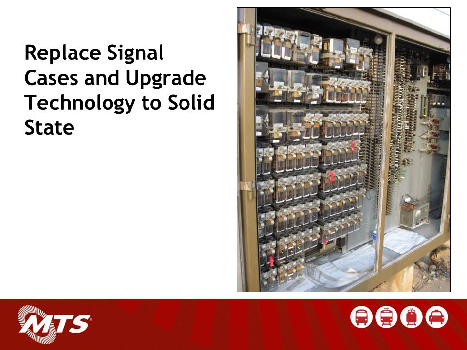 Replace Signal Cases and Upgrade Technology to Solid State