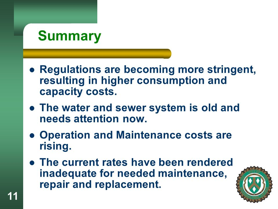 11 Summary Regulations are becoming more stringent, resulting in higher consumption and capacity costs.