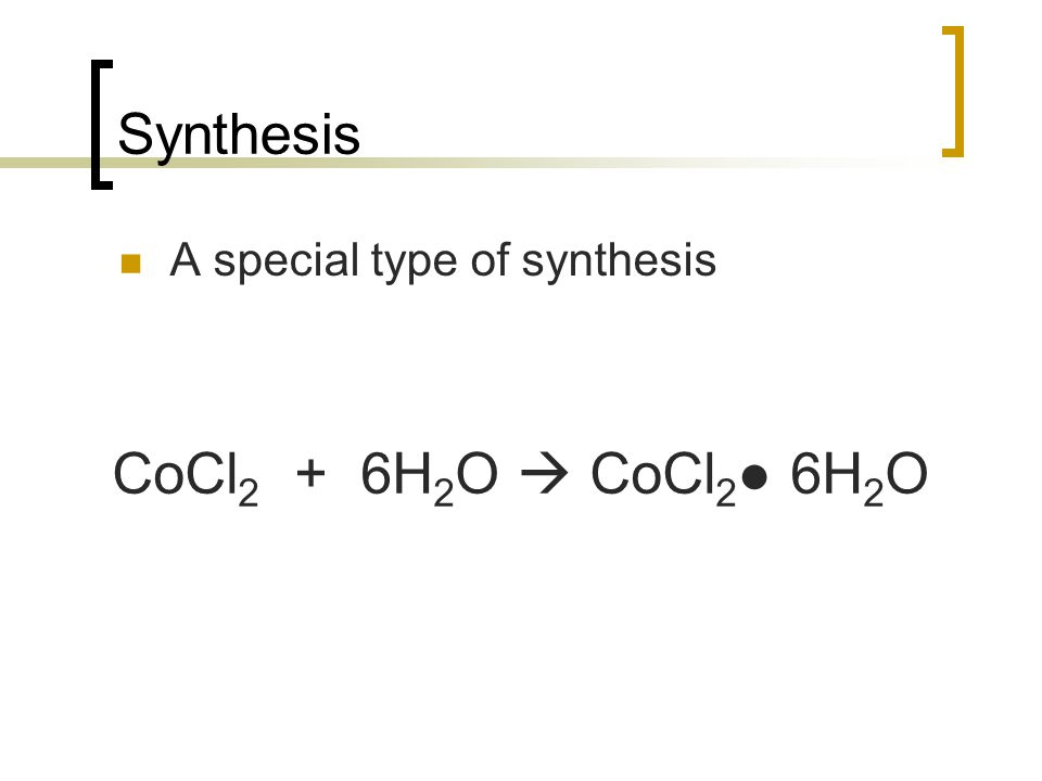 Synthesis A compound + an element a bigger compound 2SO 2 + O 2 2SO 3