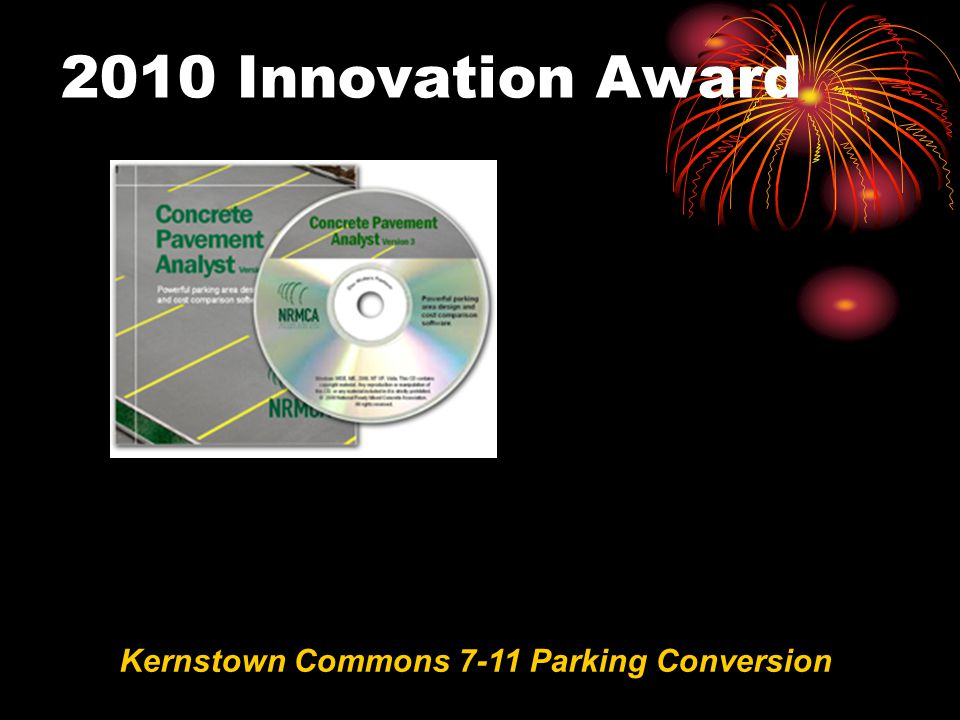 2010 Innovation Award Kernstown Commons 7-11 Parking Conversion