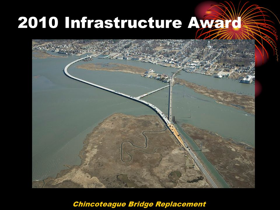 2010 Infrastructure Award Chincoteague Bridge Replacement