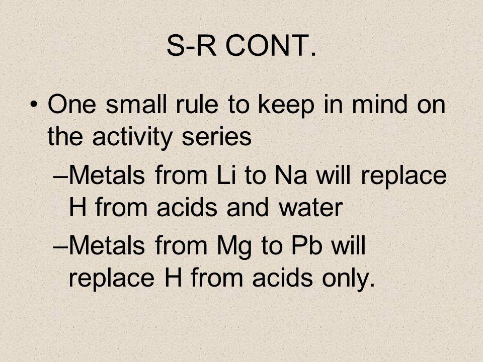 S-R CONT.