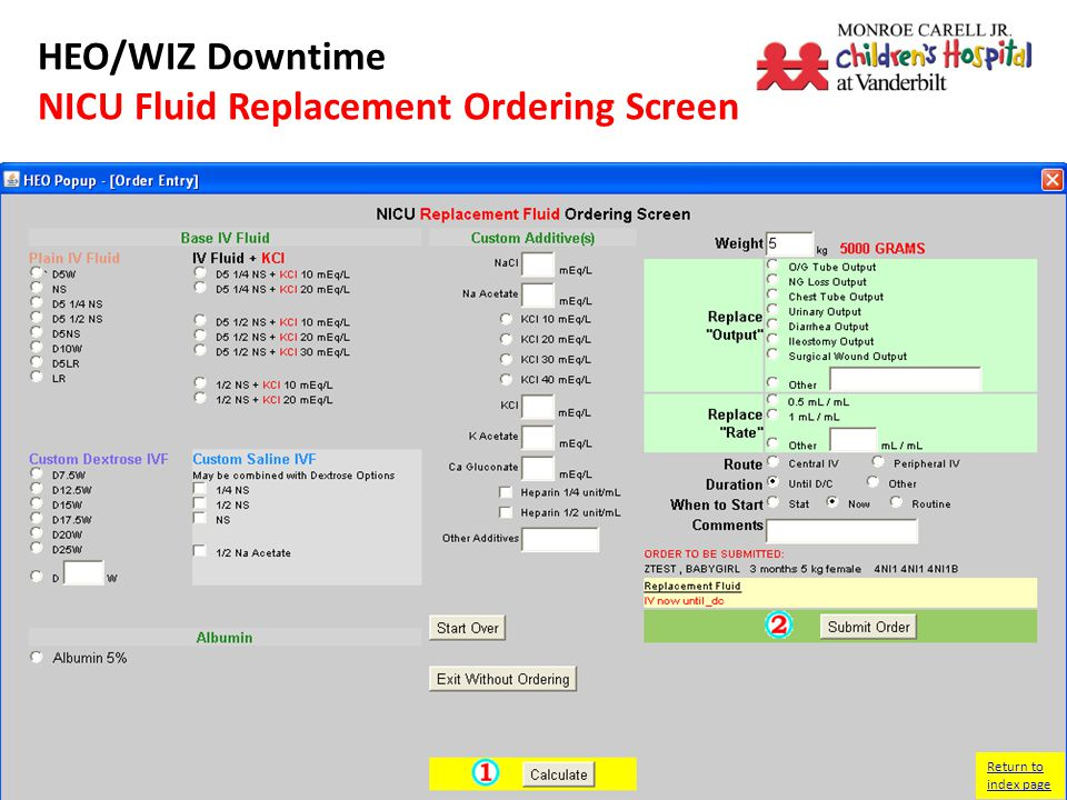 HEO/WIZ Downtime NICU Fluid Replacement Ordering Screen Return to index page