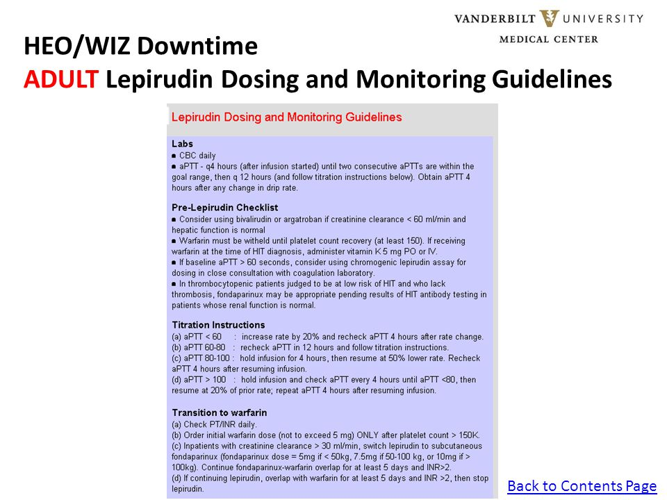 Back to Contents Page HEO/WIZ Downtime ADULT Lepirudin Dosing and Monitoring Guidelines