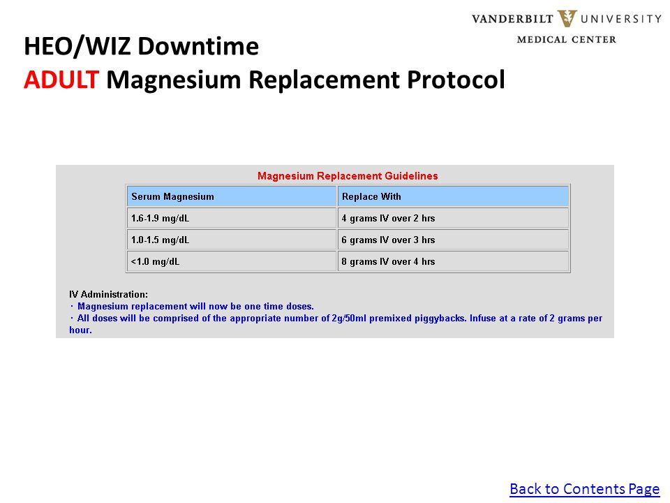 Back to Contents Page HEO/WIZ Downtime ADULT Magnesium Replacement Protocol