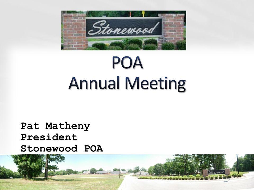 Pat Matheny President Stonewood POA