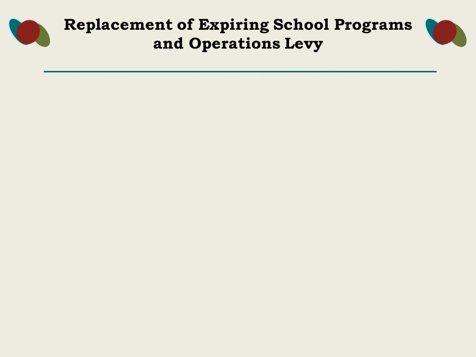 Replacement of Expiring School Programs and Operations Levy