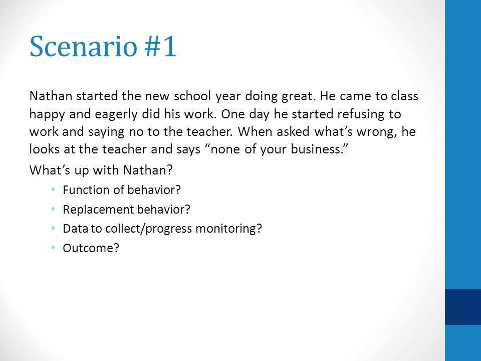 Scenario #1 Nathan started the new school year doing great.