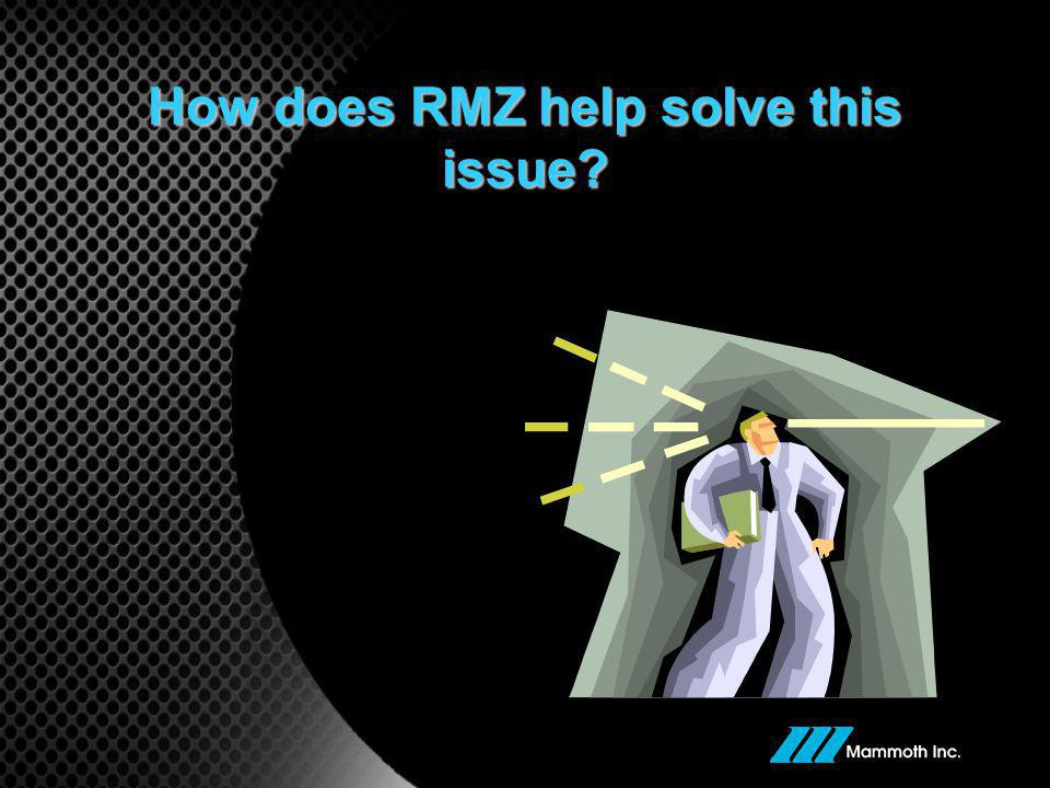 How does RMZ help solve this issue?