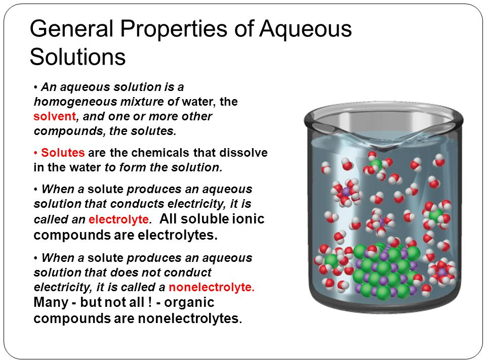 General Properties of Aqueous Solutions Water is a polar molecule and so is a polar solvent.