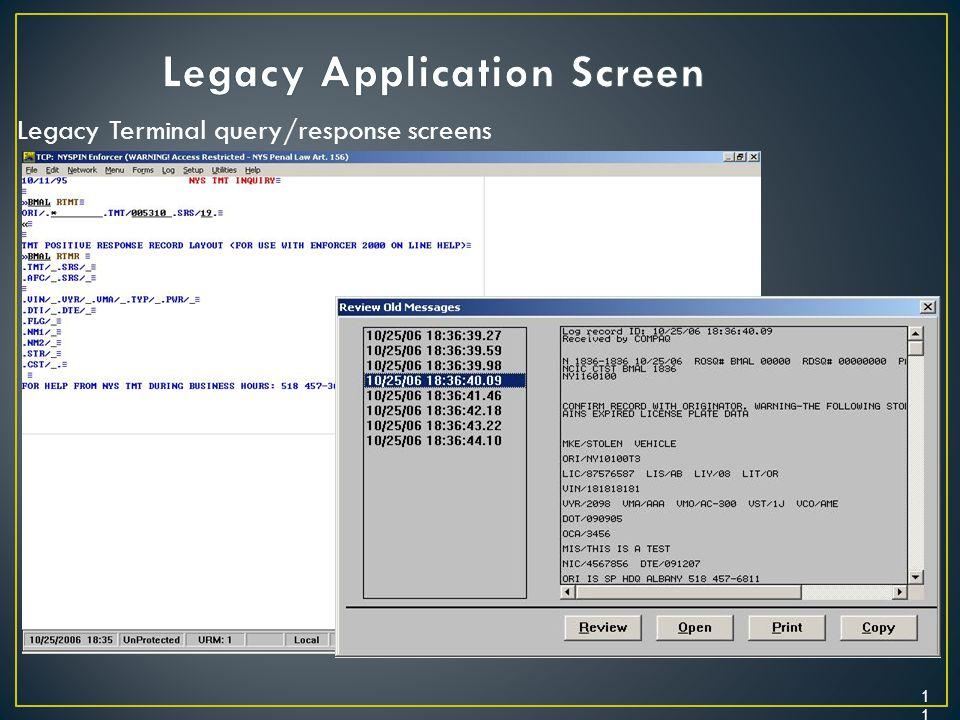 11 Legacy Terminal query/response screens