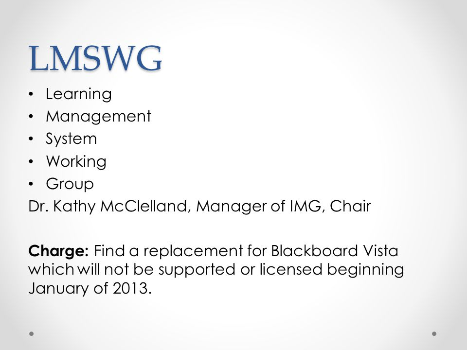 LMSWG Learning Management System Working Group Dr.