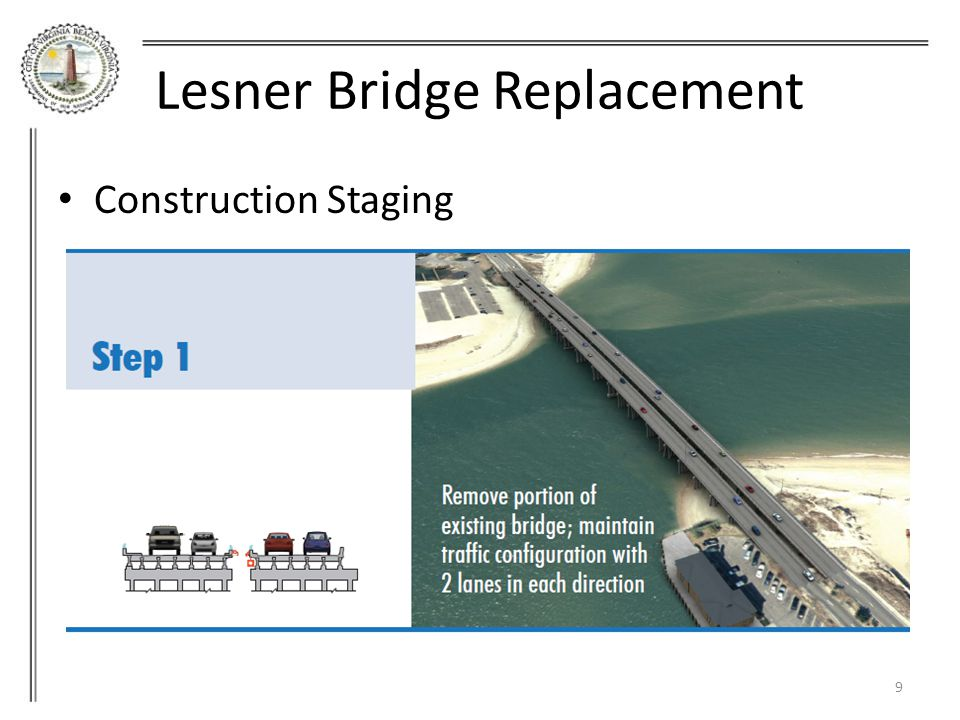 10 Lesner Bridge Replacement Construction Staging