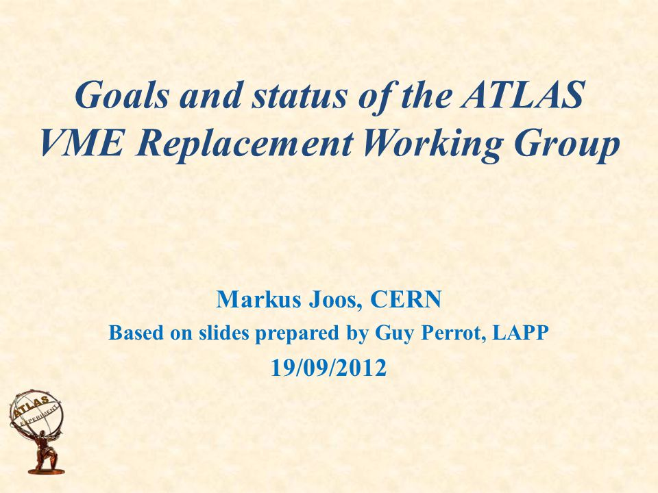 Goals of the ATLAS VME Replacement working group Approach used by the group Sub-systems involved Possible common elements and recommendations Major points to solve Summary Outline 19/09/20122TWEPP2012 (xTCA Session) - ATLAS VME Replacement - M.