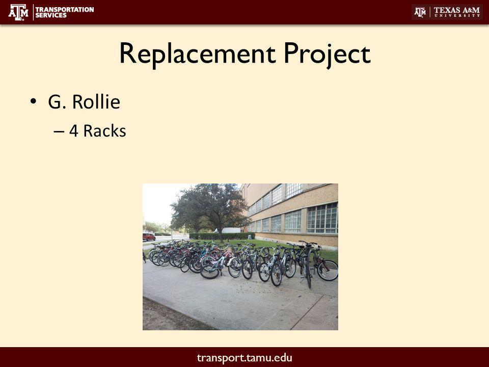 transport.tamu.edu Replacement Project G. Rollie – 4 Racks