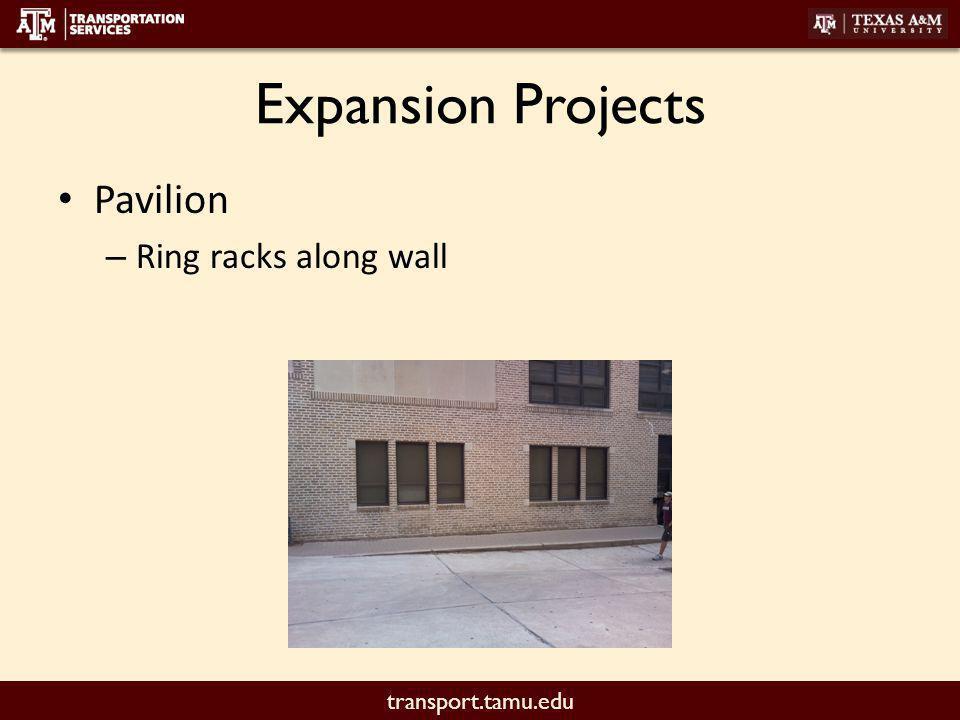 transport.tamu.edu Expansion Projects West Campus Garage (North Side) – 4-6 Racks