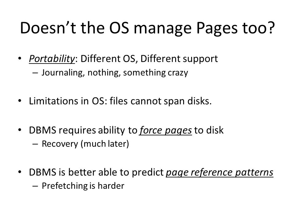 Doesnt the OS manage Pages too.