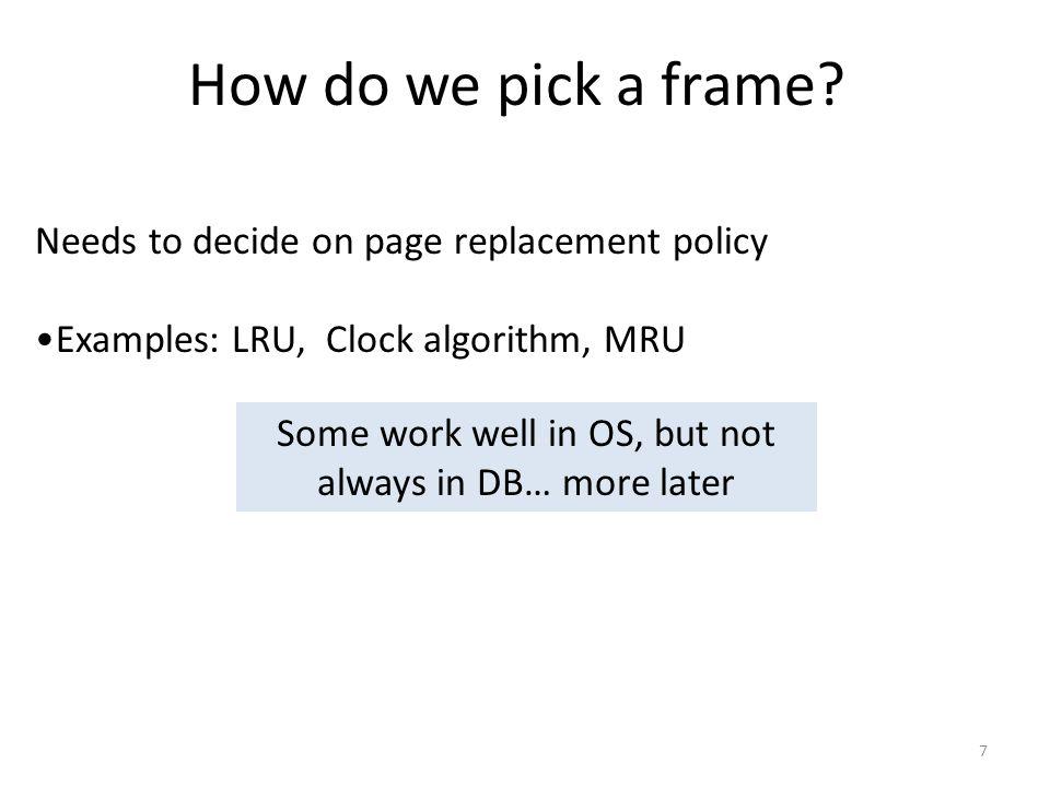 7 How do we pick a frame.