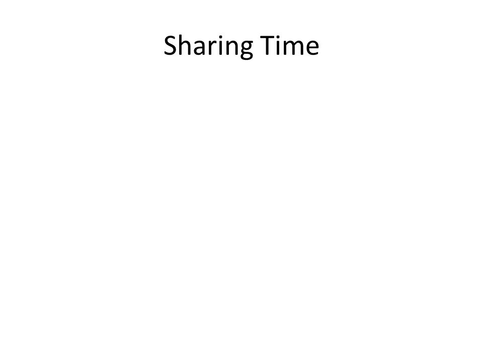 Sharing Time
