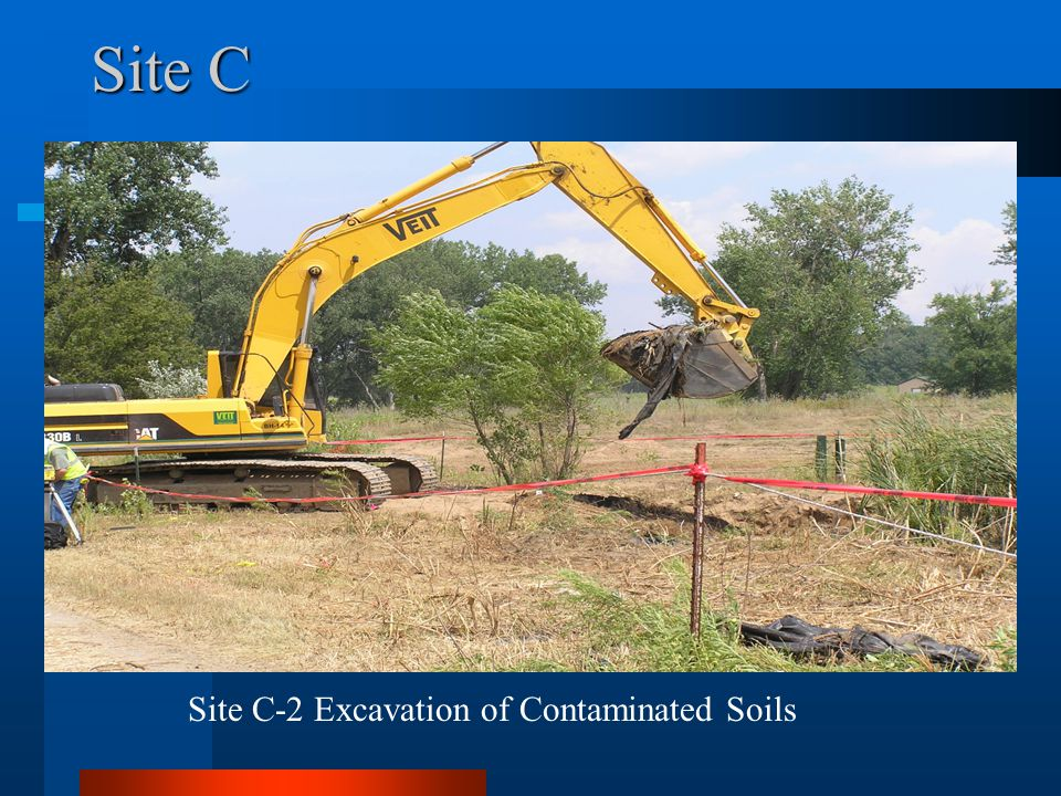 Site C Site C-2 Excavation of Contaminated Soils