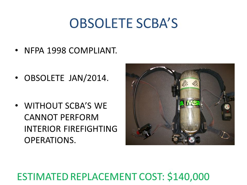 OBSOLETE SCBAS NFPA 1998 COMPLIANT. OBSOLETE JAN/2014.
