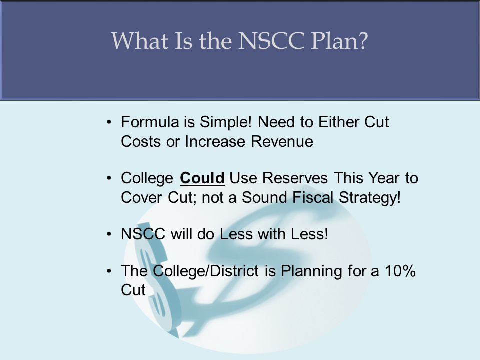 What Is the NSCC Plan. Formula is Simple.