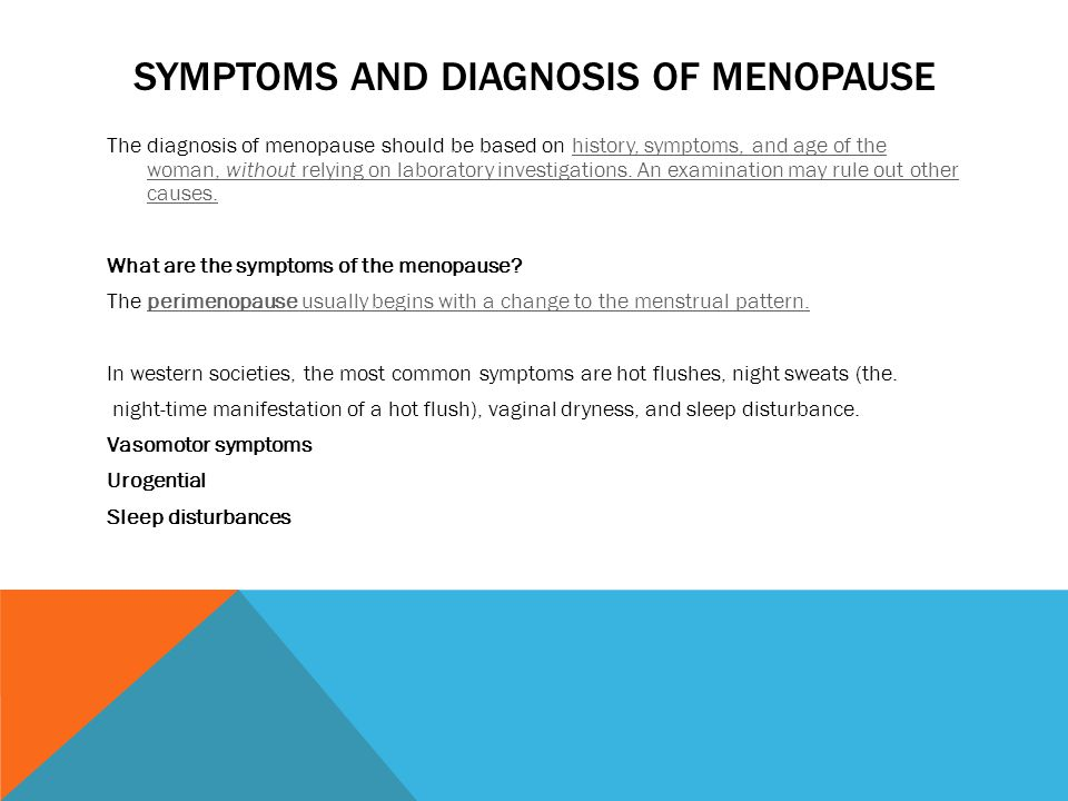 DEFINITIONS Premature menopause/ premature ovarian failure =menopause below the age of 45 years. Perimenopause = from the time the clinical features o