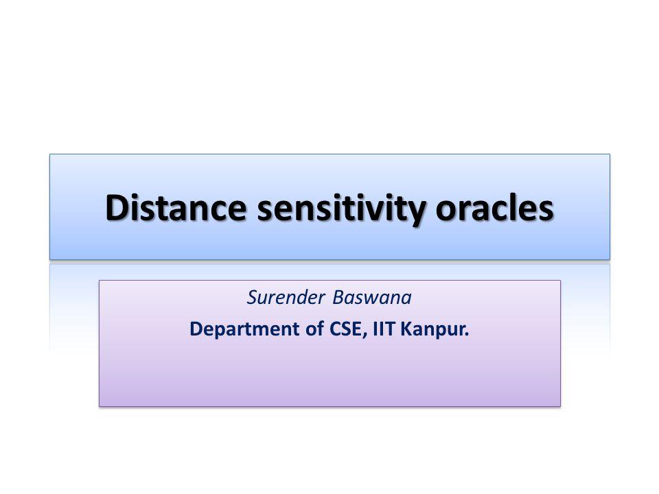 Surender Baswana Department of CSE, IIT Kanpur. Surender Baswana Department of CSE, IIT Kanpur.