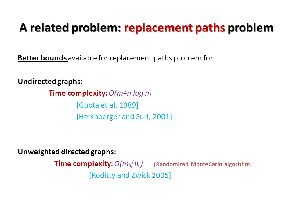 A related problem: replacement paths problem