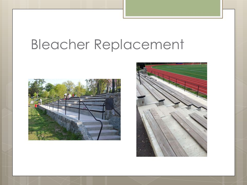 Bleacher Replacement