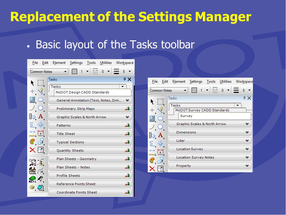 Replacement of the Settings Manager Using Tasks along with Annotation Scale Tasks do not use the plot scale concept that is used in the current Settings Manager (Category – Scale) Tasks utilizes the Annotation Scale option in the Drawing Scale tool in order to dynamically scale geometry like cells, text, dimensions, etc.