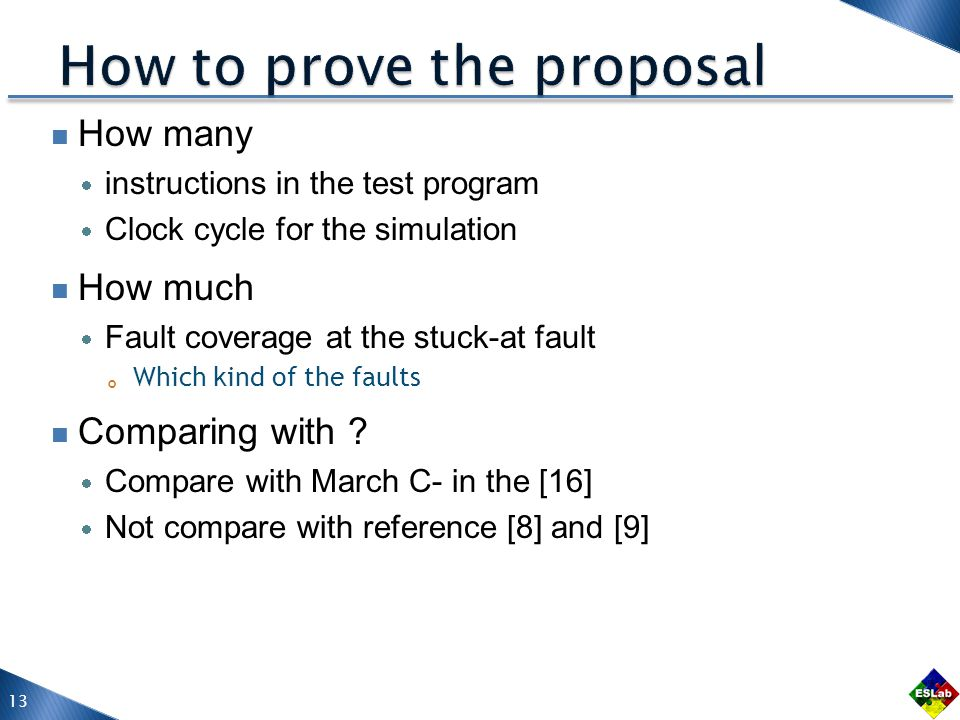 How many instructions in the test program Clock cycle for the simulation How much Fault coverage at the stuck-at fault Which kind of the faults Comparing with .