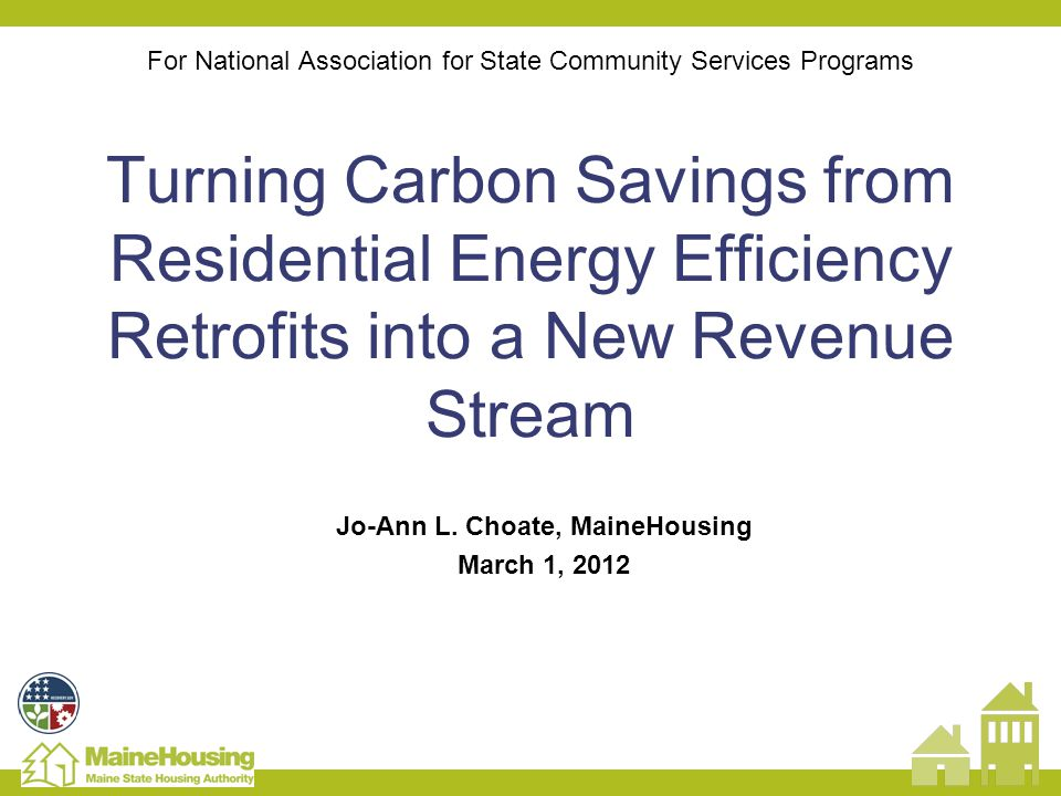 For National Association for State Community Services Programs Turning Carbon Savings from Residential Energy Efficiency Retrofits into a New Revenue